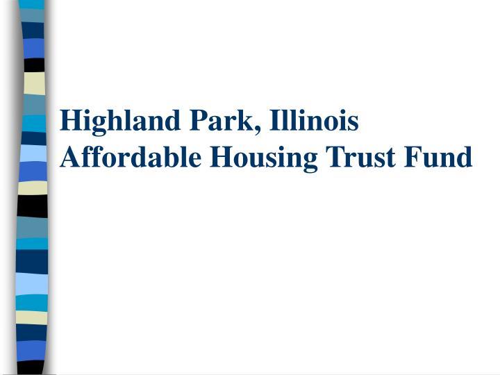 Highland park illinois affordable housing trust fund