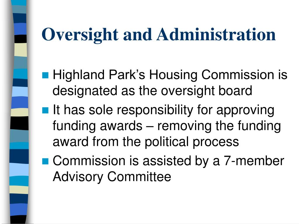 Oversight and Administration