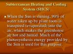 subterranean heating and cooling system shcs