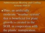 subterranean heating and cooling system shcs11