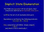 implicit state enumeration