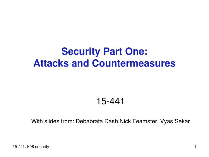 Security part one attacks and countermeasures