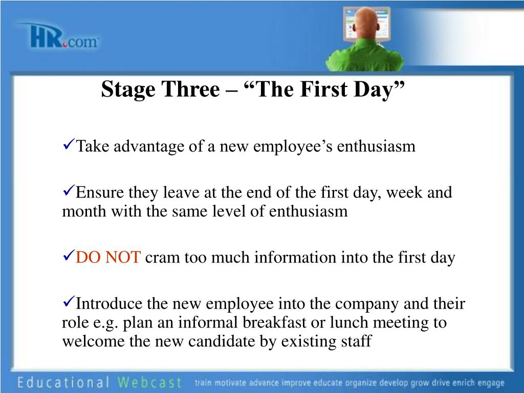 """Stage Three – """"The First Day"""""""