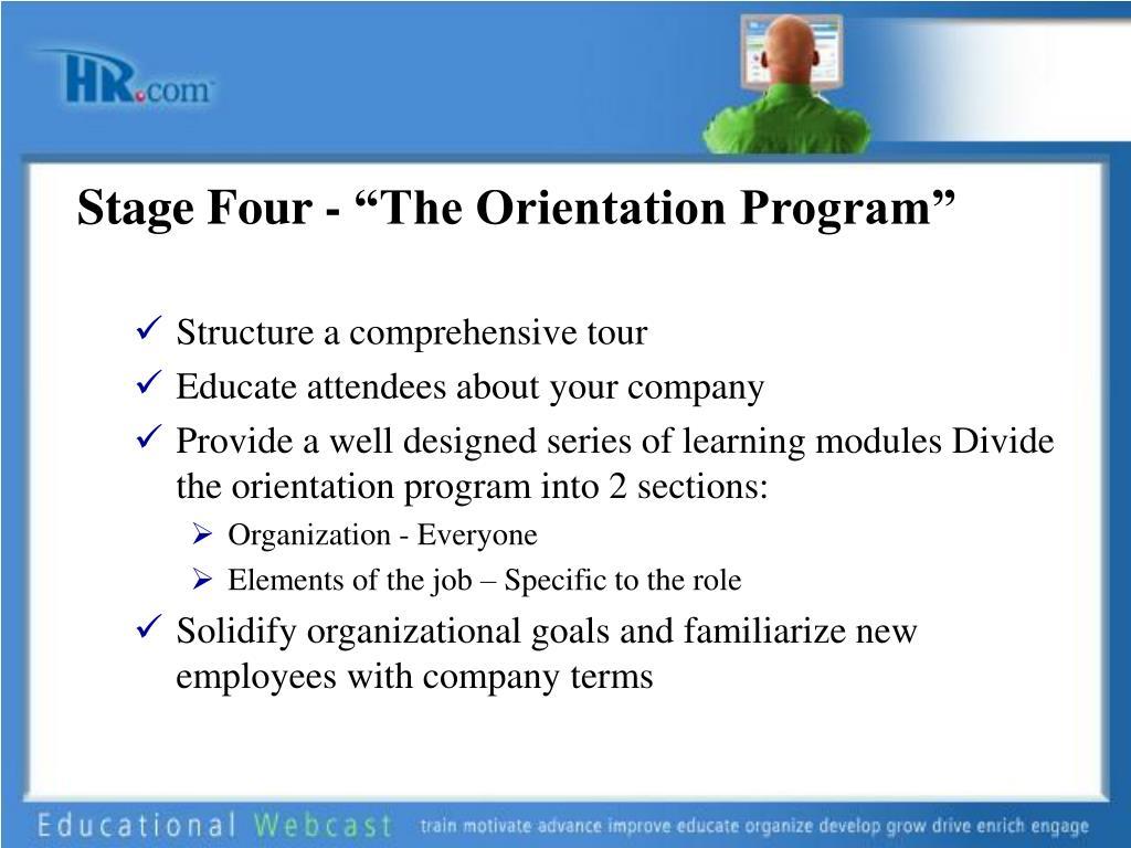 "Stage Four - ""The Orientation Program"""