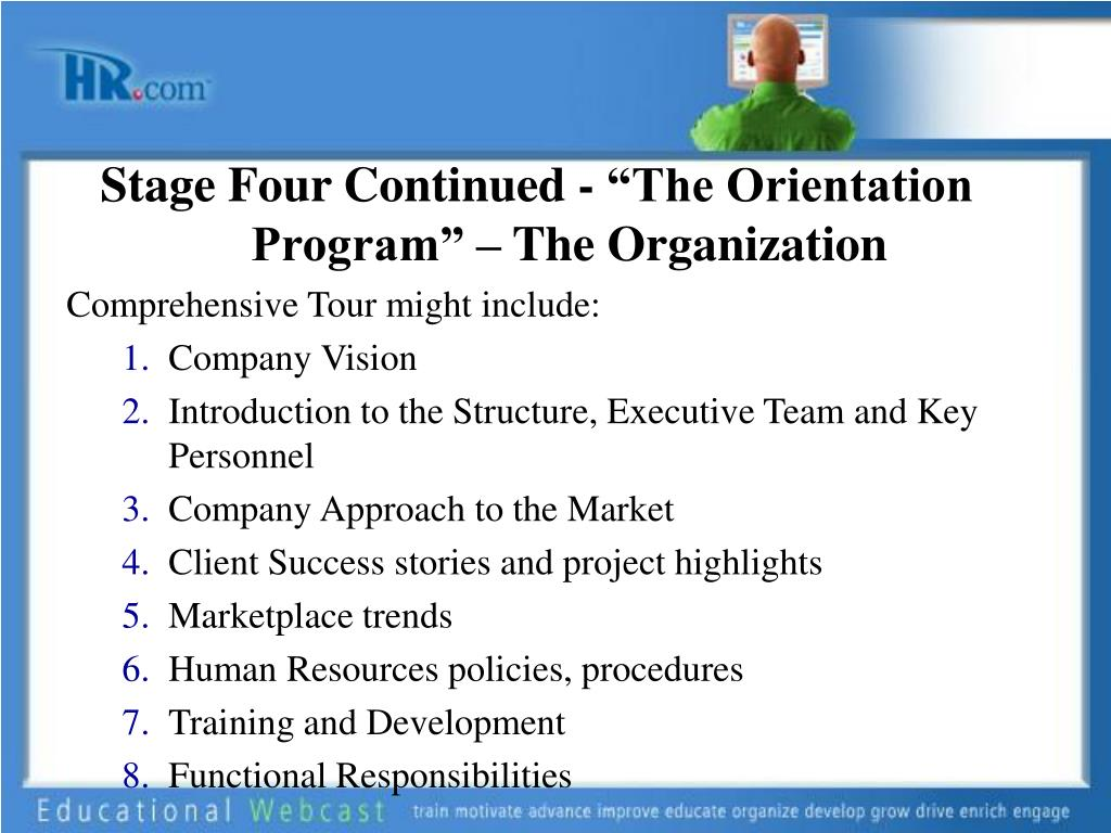 """Stage Four Continued - """"The Orientation Program"""" – The Organization"""