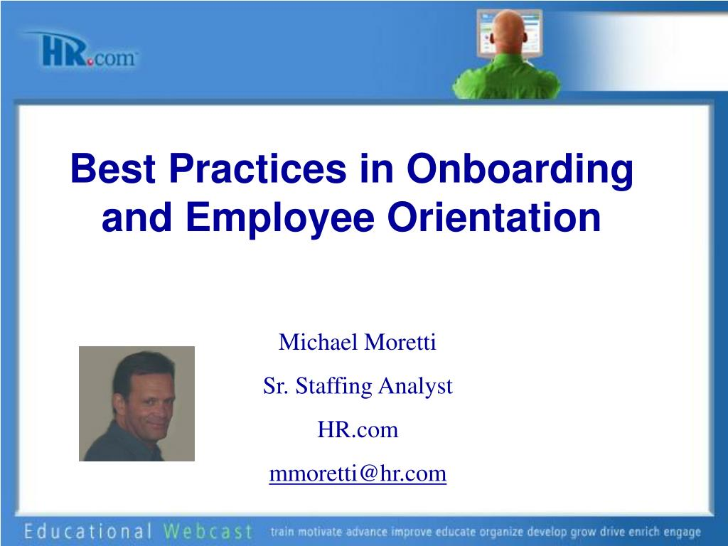 Best Practices in Onboarding and Employee Orientation