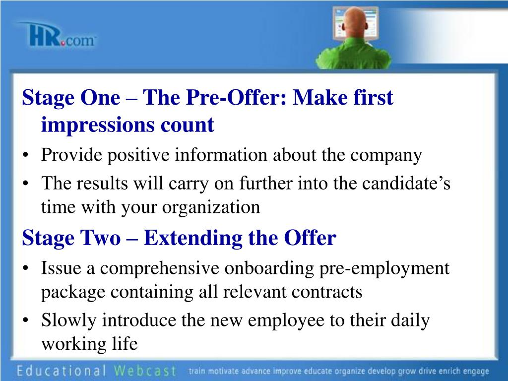 Stage One – The Pre-Offer: Make first impressions count