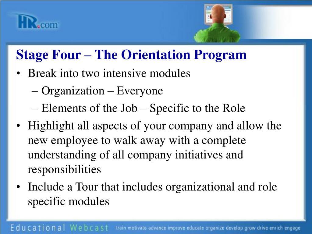 Stage Four – The Orientation Program