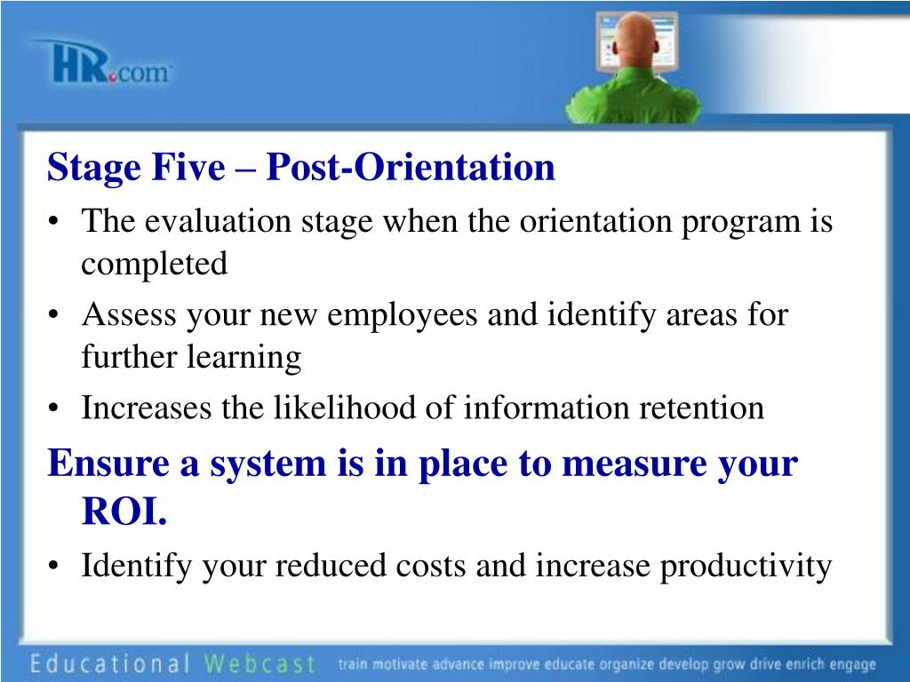 Stage Five – Post-Orientation