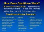 how does disulfiram work