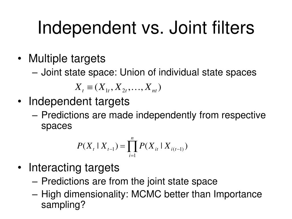 Independent vs. Joint filters