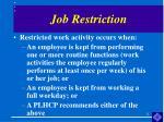 job restriction