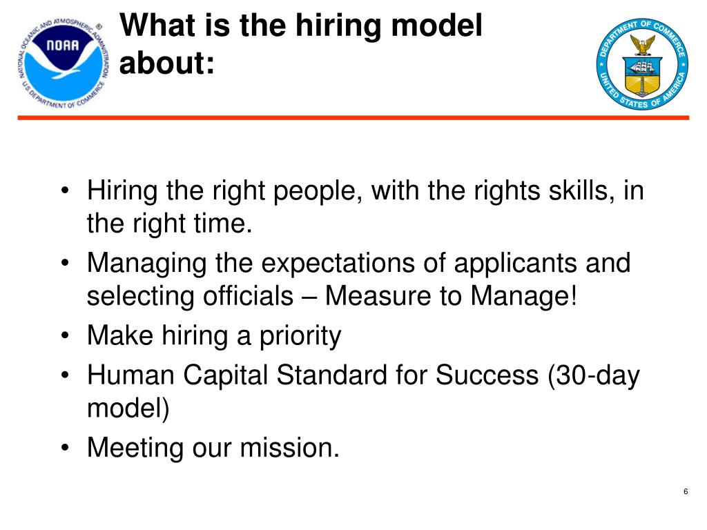 What is the hiring model about: