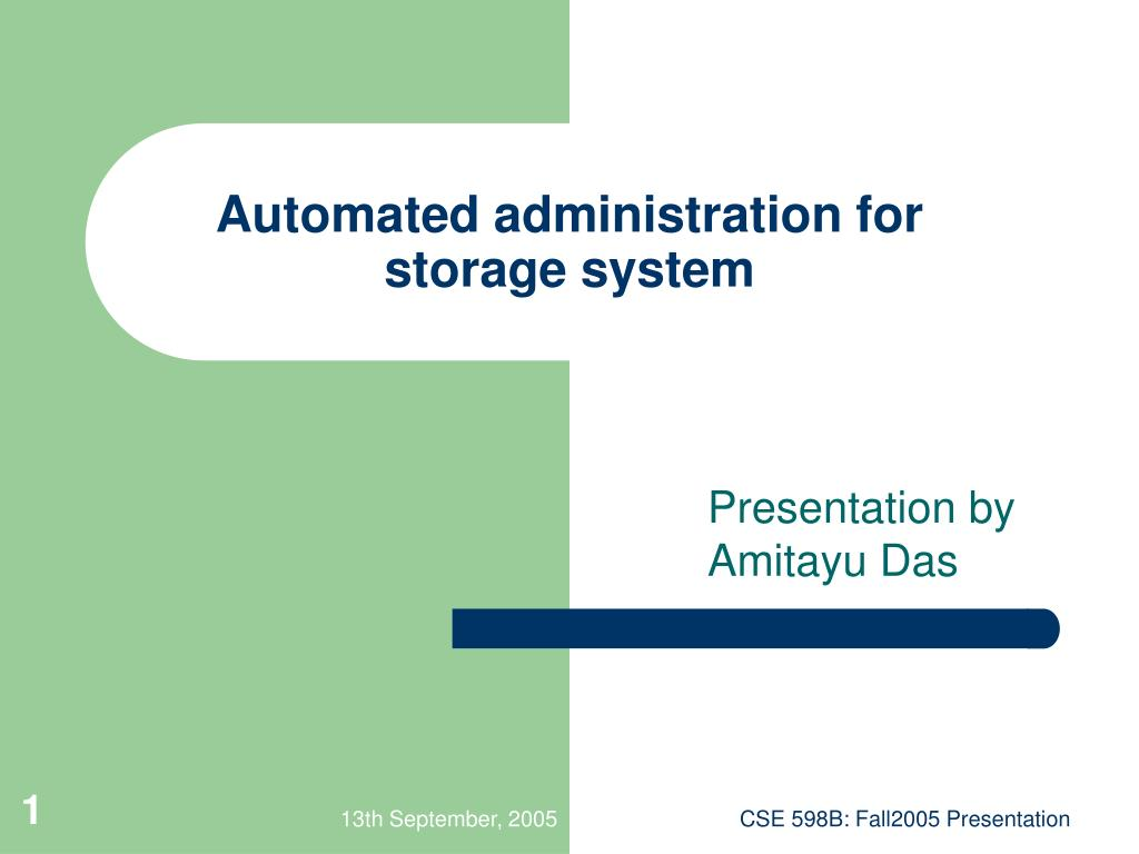 automated administration for storage system l.