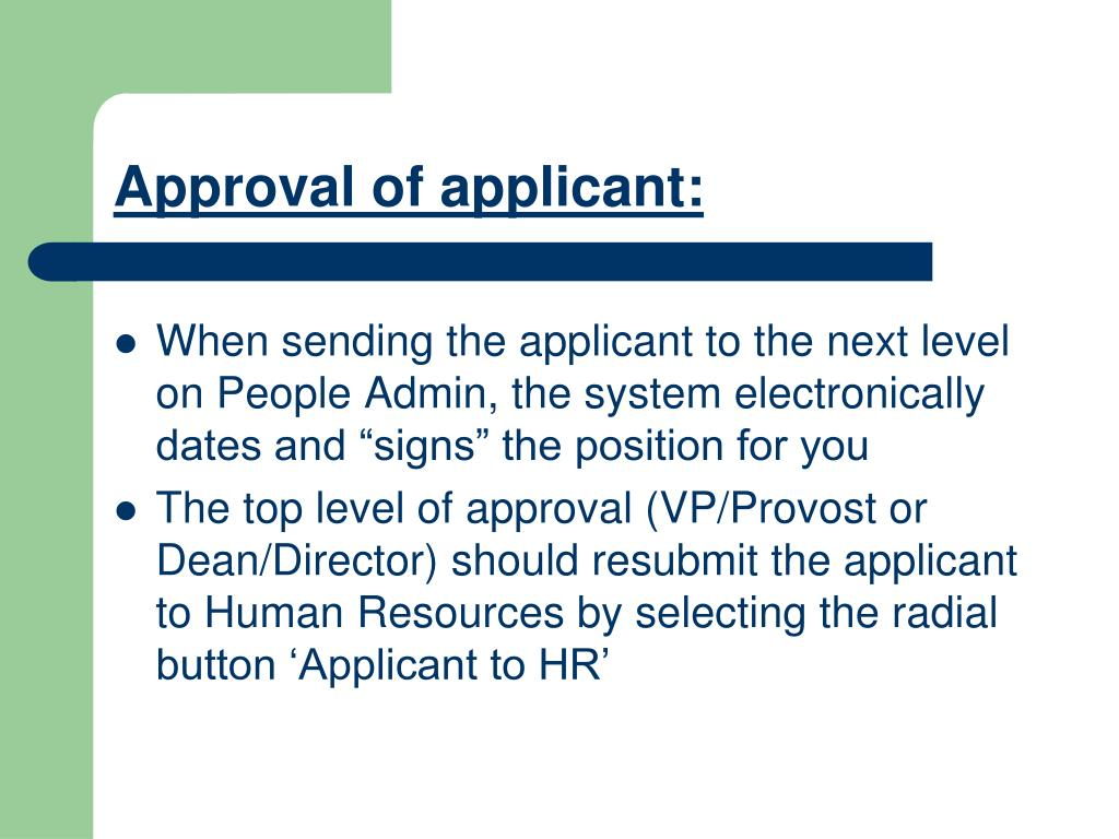 Approval of applicant: