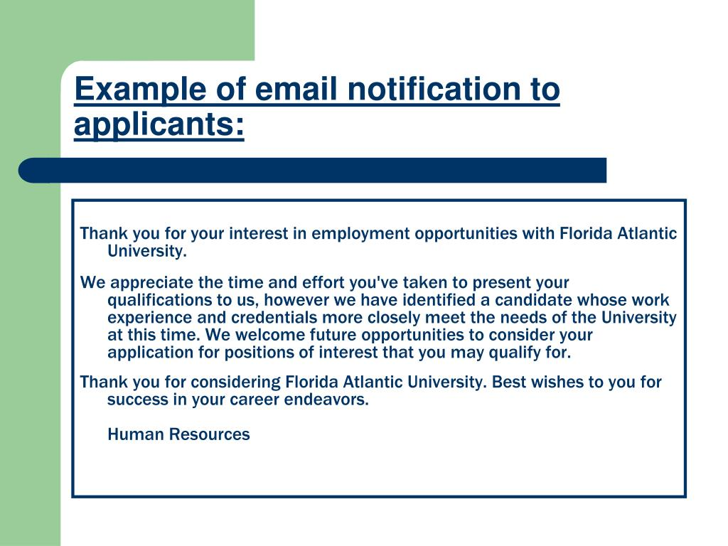 Example of email notification to applicants:
