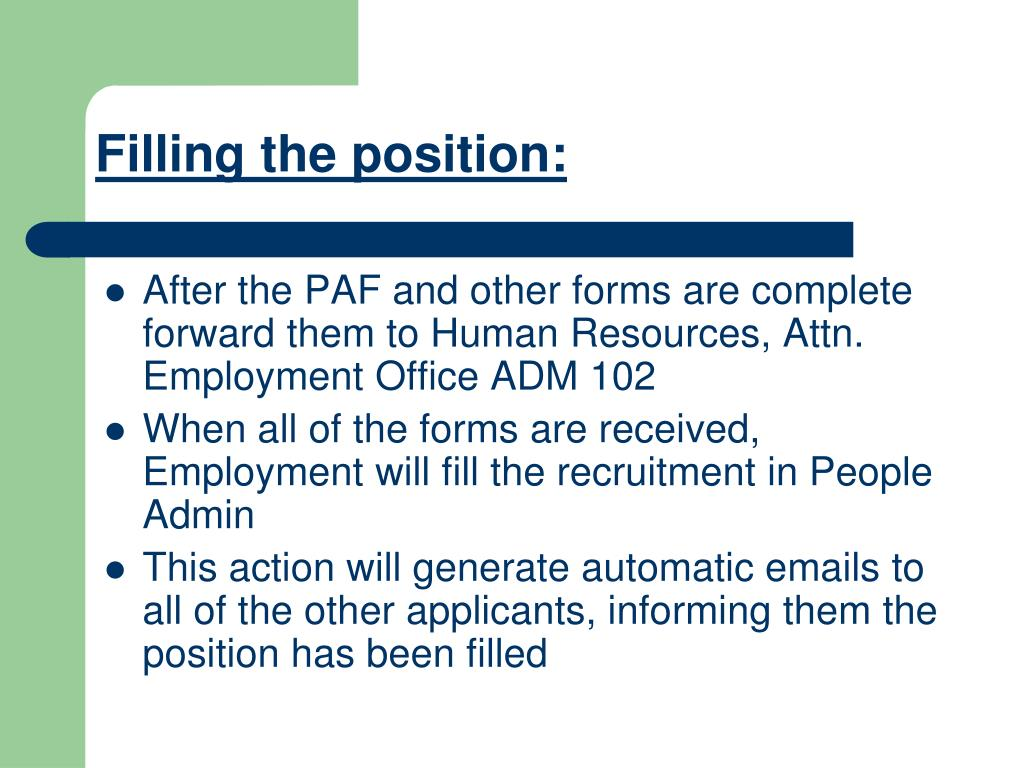 Filling the position: