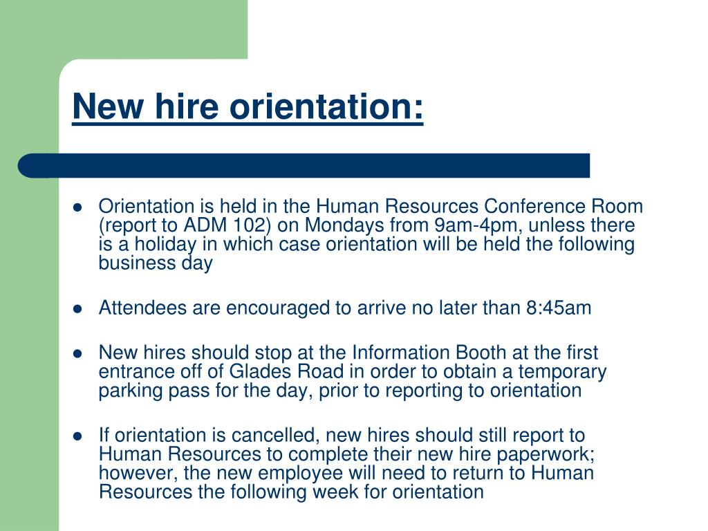 New hire orientation: