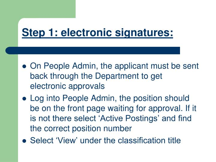 Step 1 electronic signatures
