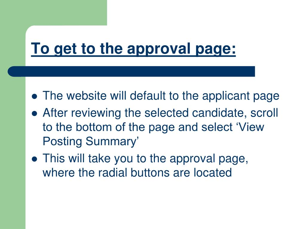 To get to the approval page: