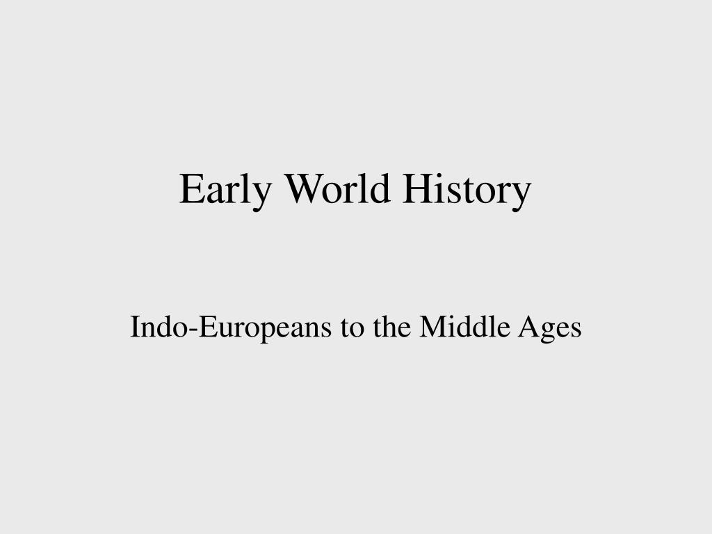 early world history l.