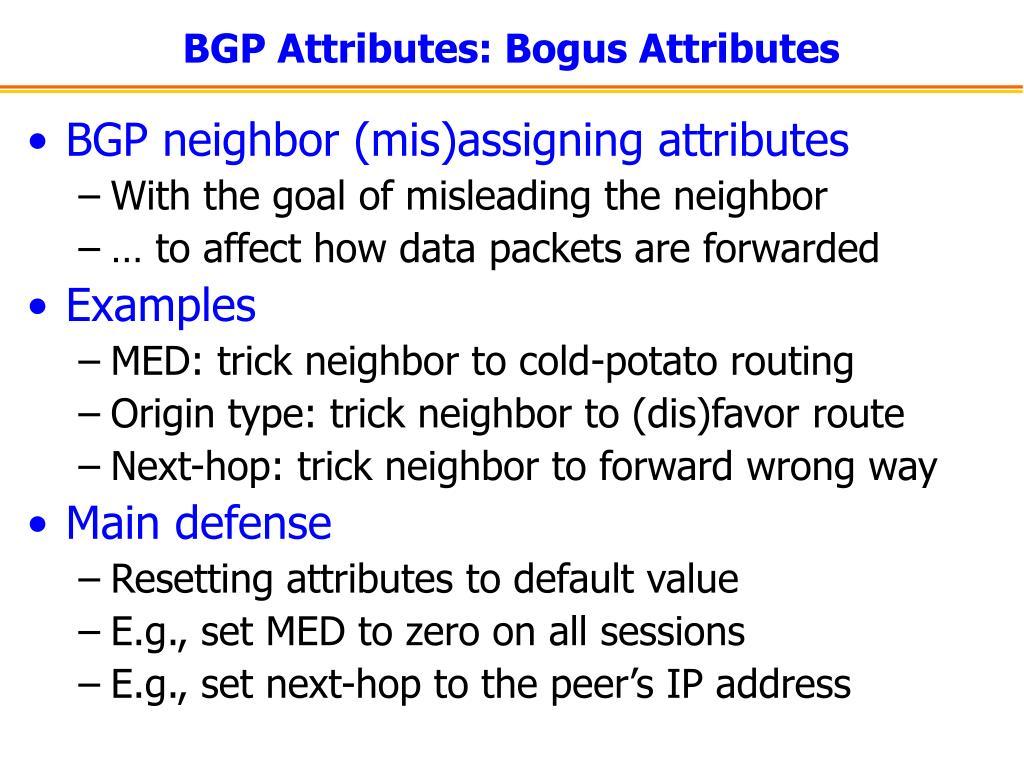 BGP Attributes: Bogus Attributes