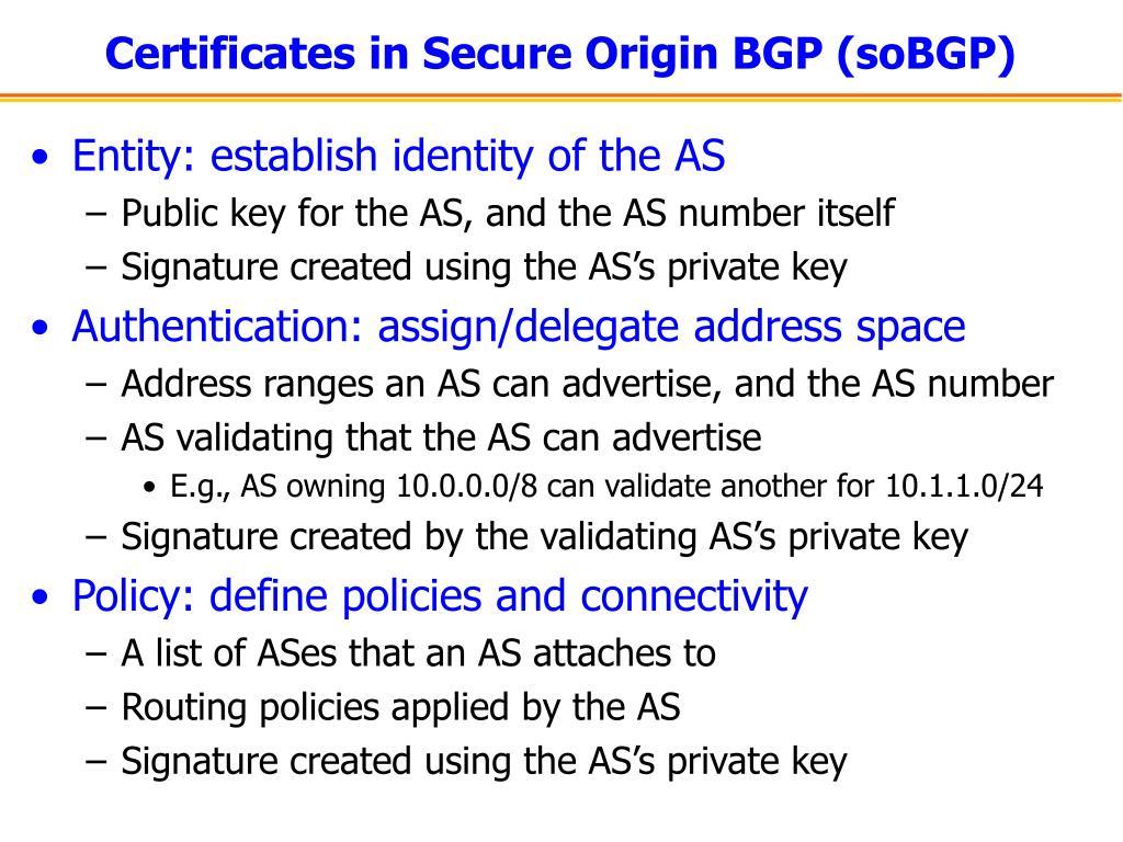 Certificates in Secure Origin BGP (soBGP)