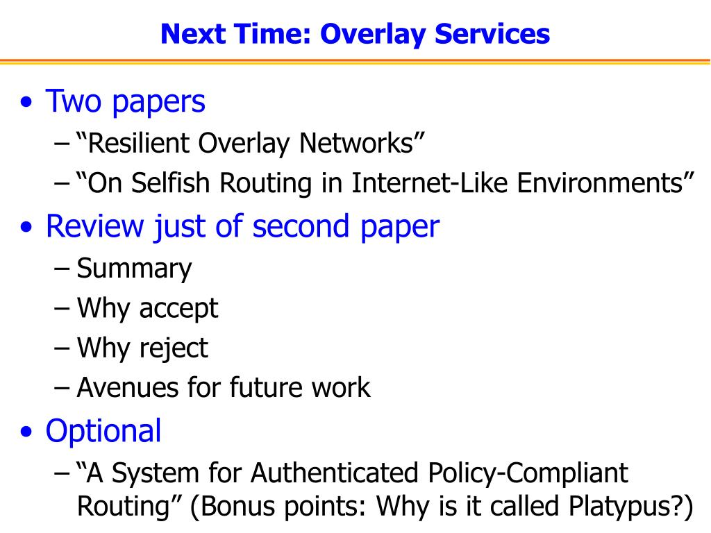 Next Time: Overlay Services
