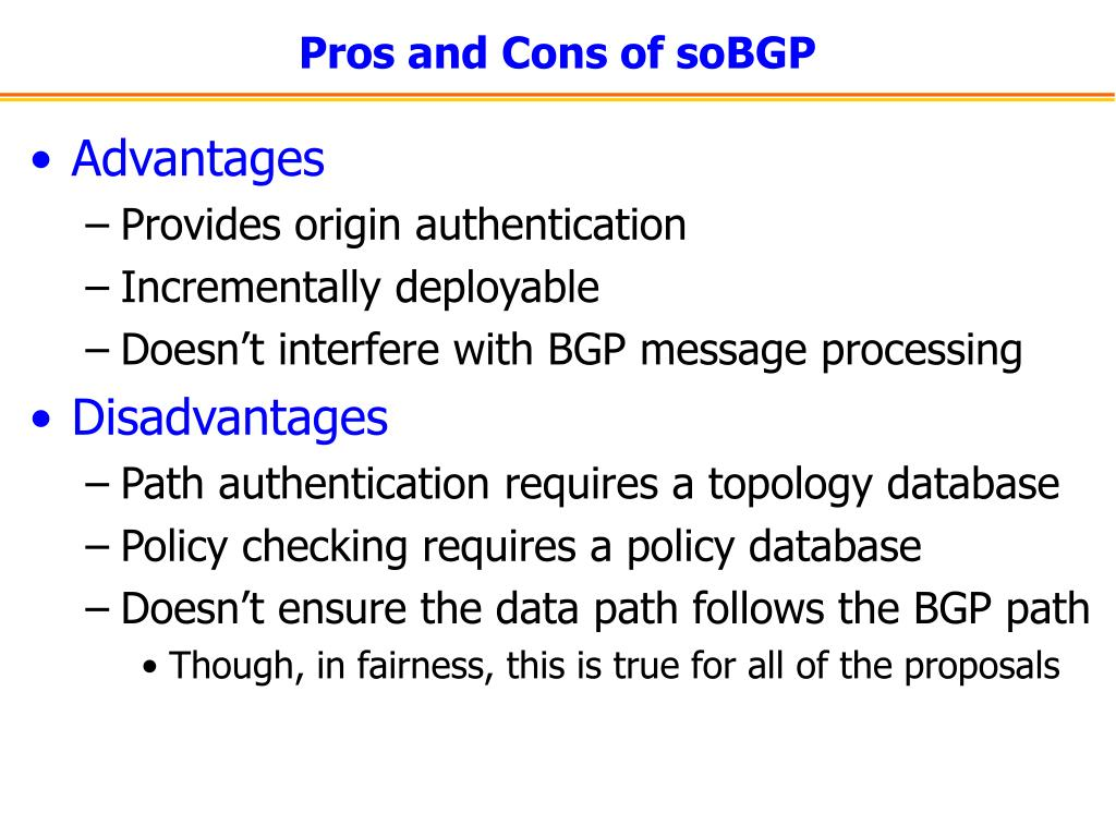 Pros and Cons of soBGP