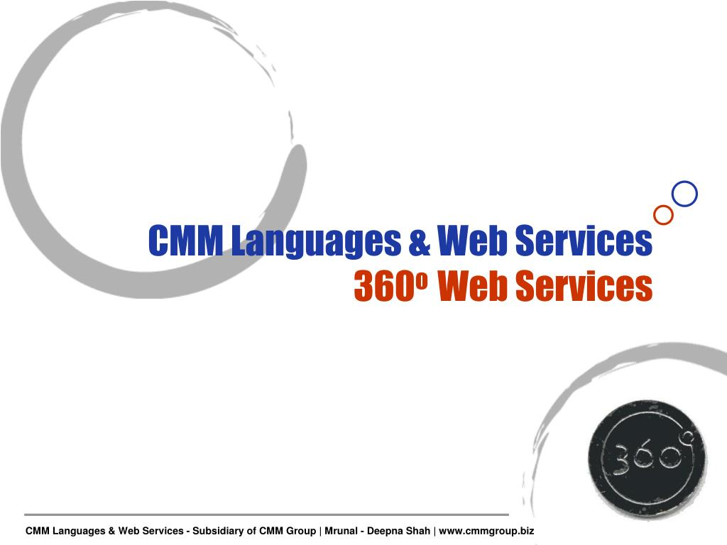 cmm languages web services 360 o web services l.