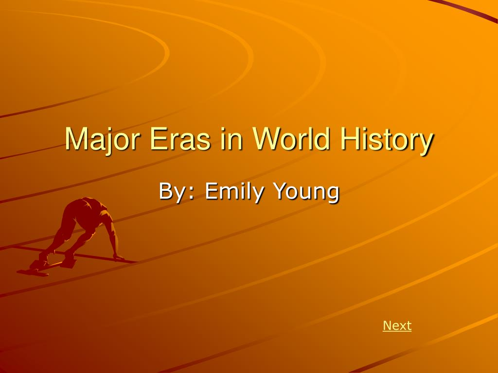 major eras in world history l.