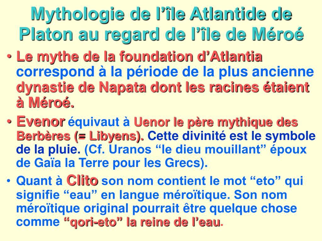 Mythologie de l'île Atlantide de Platon au regard de l'île de Méroé