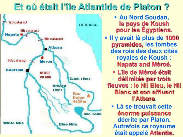 Et où était l'île Atlantide de Platon ?