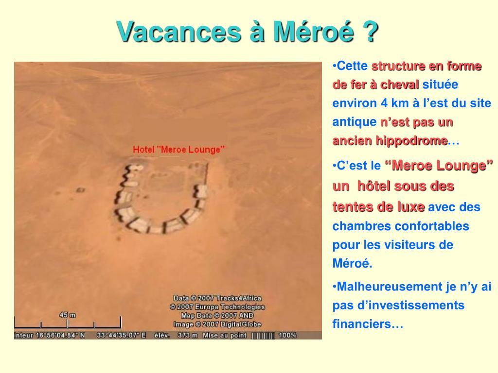 Vacances à Méroé ?