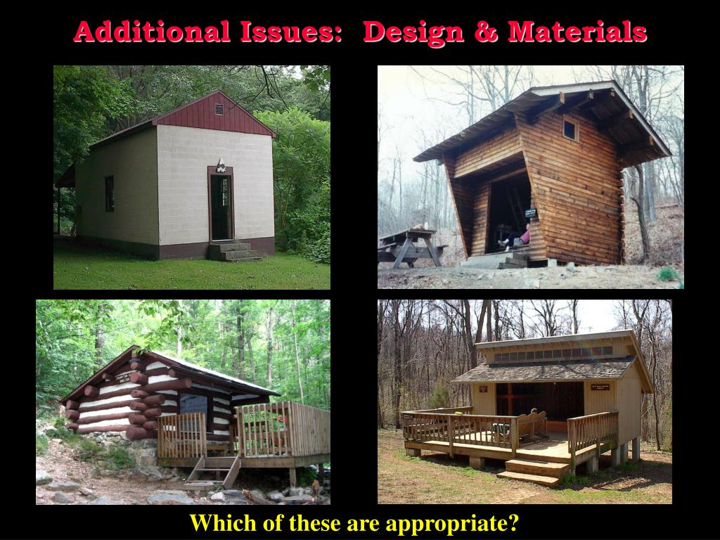 Additional Issues:  Design & Materials