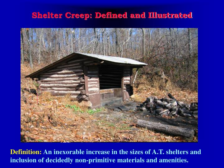 Shelter creep defined and illustrated