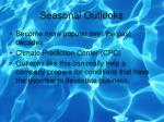 seasonal outlooks
