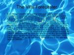 the vital forecaster