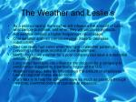 the weather and leslie s