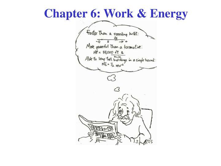 Chapter 6 work energy