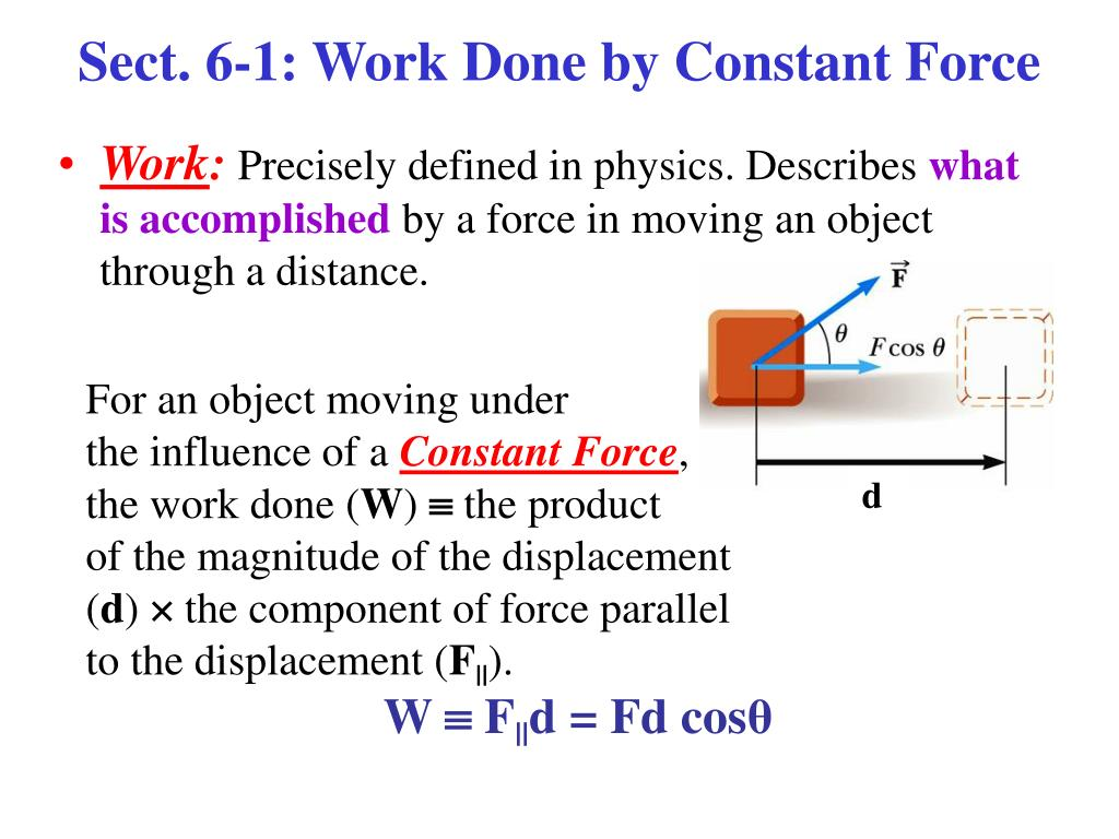 Sect. 6-1: Work Done by Constant Force