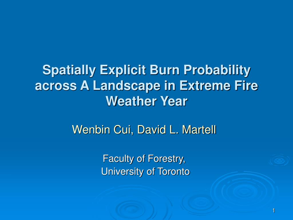 Spatially Explicit Burn Probability across A Landscape in Extreme Fire Weather Year