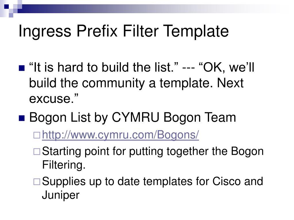 Ingress Prefix Filter Template