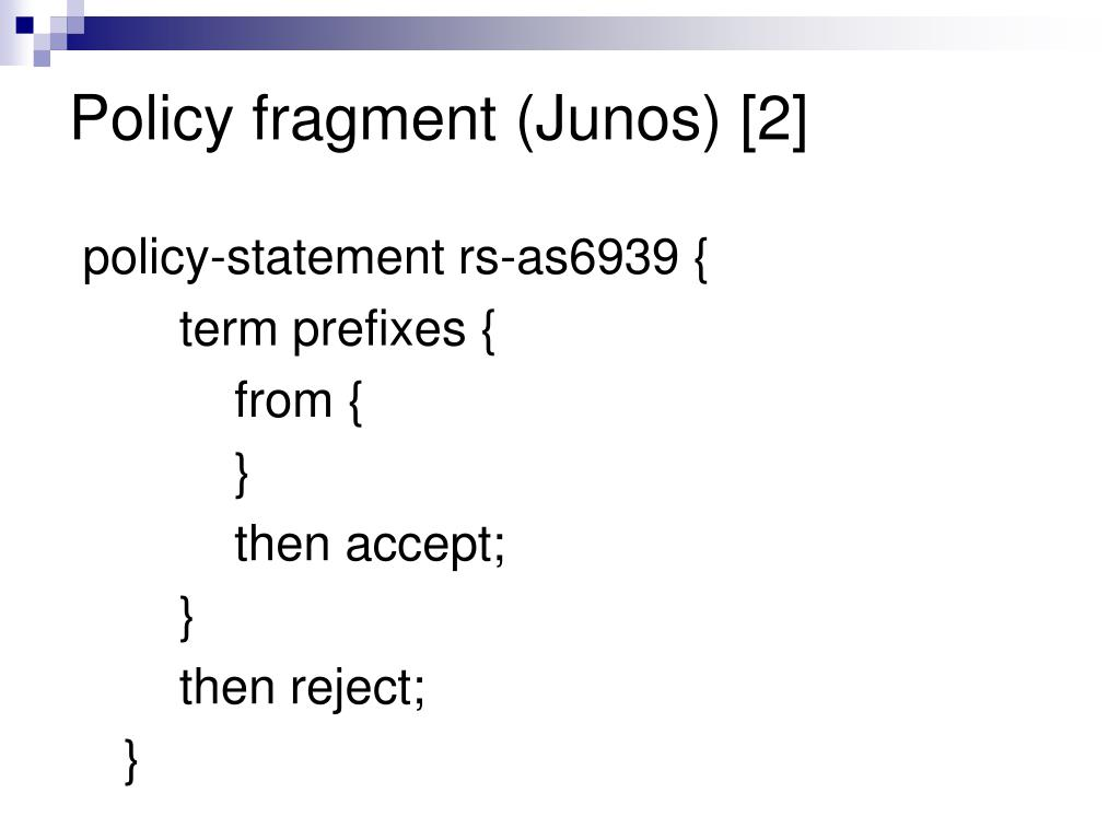 Policy fragment (Junos) [2]