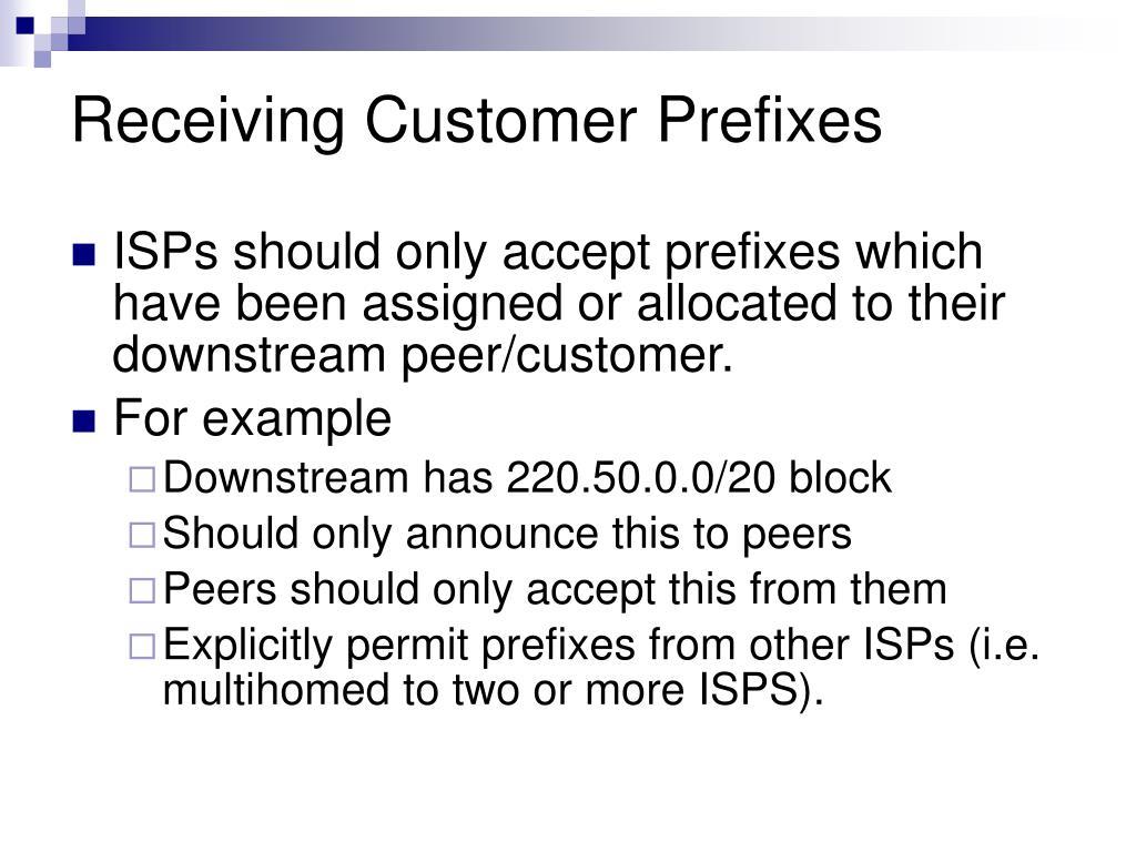 Receiving Customer Prefixes