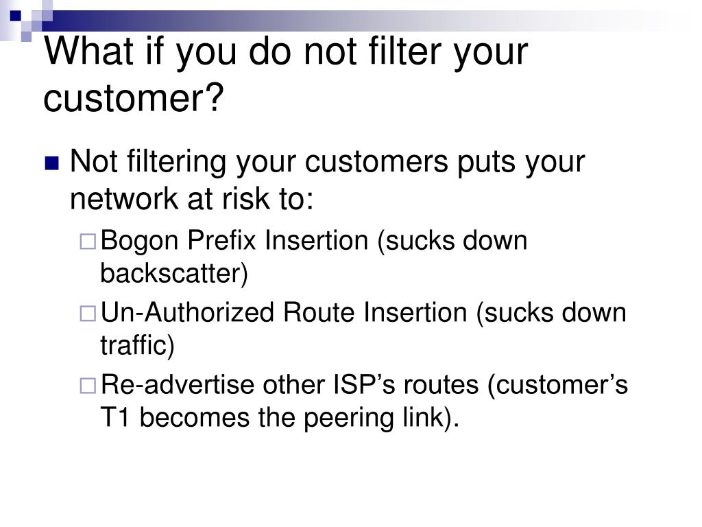 What if you do not filter your customer?