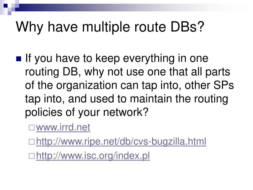 Why have multiple route DBs?