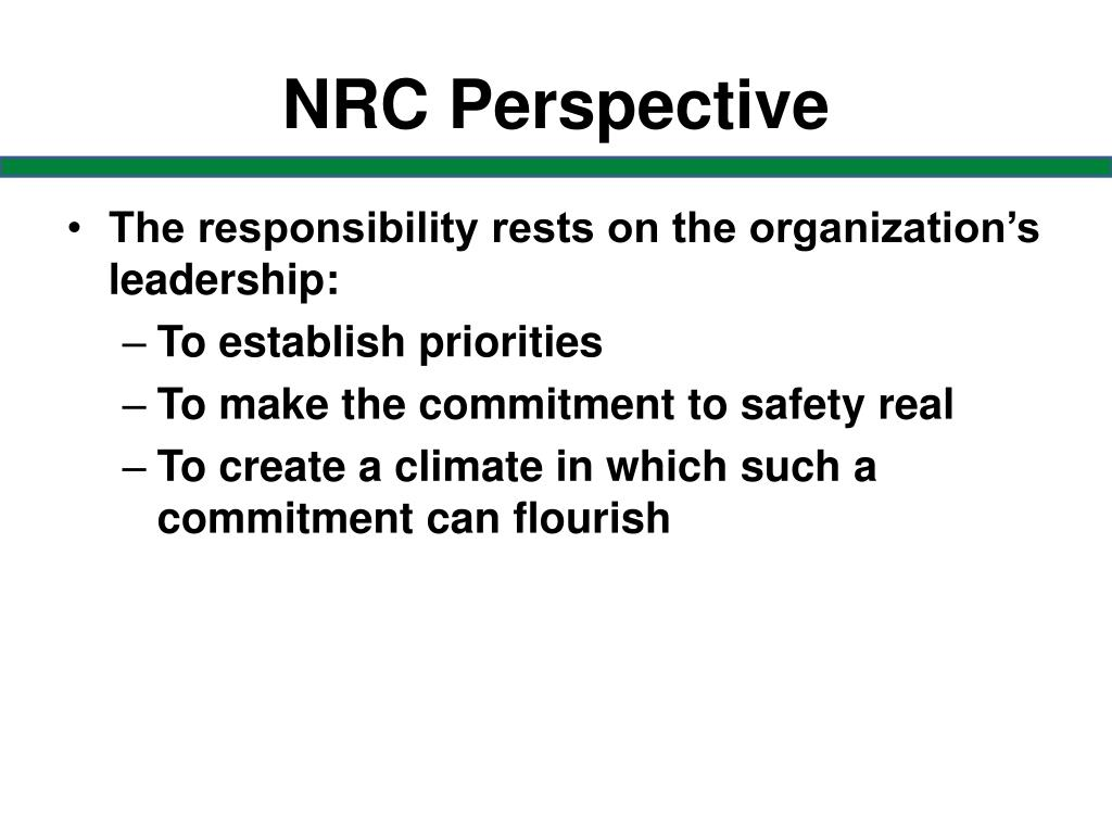 NRC Perspective