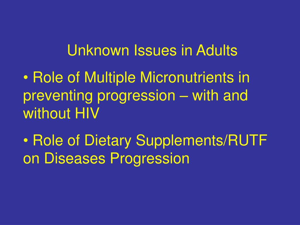 Unknown Issues in Adults