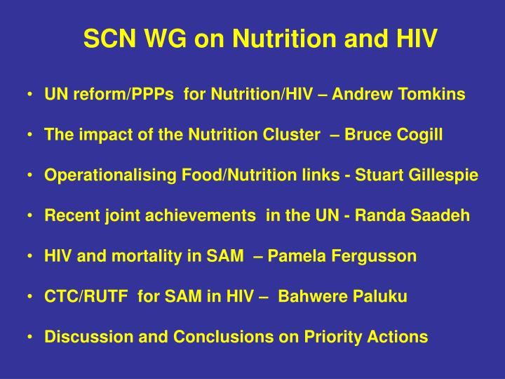 SCN WG on Nutrition and HIV